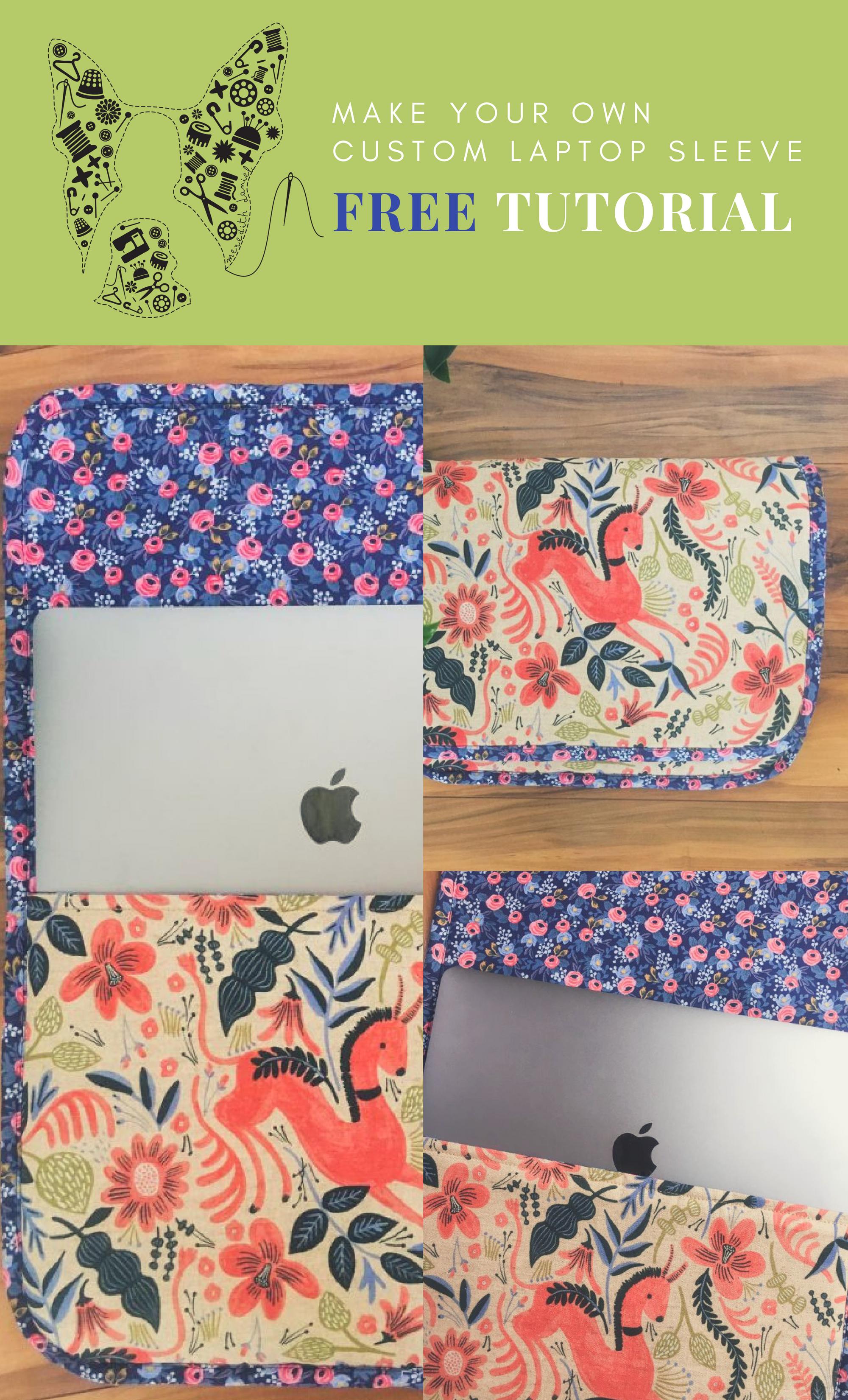 Free DIY custom laptop sleeve tutorial