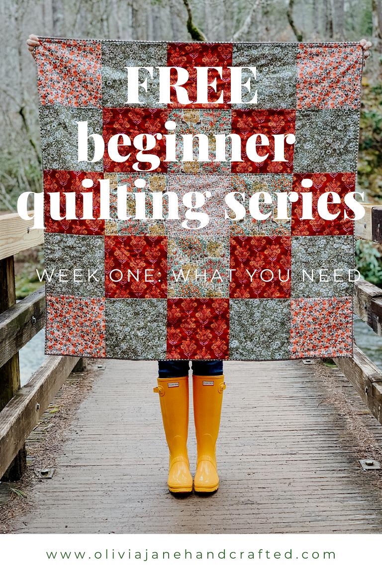 free beginner quilt series week one