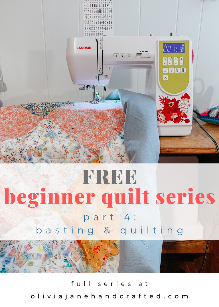 beginner quilt series part 4 basting and quilting